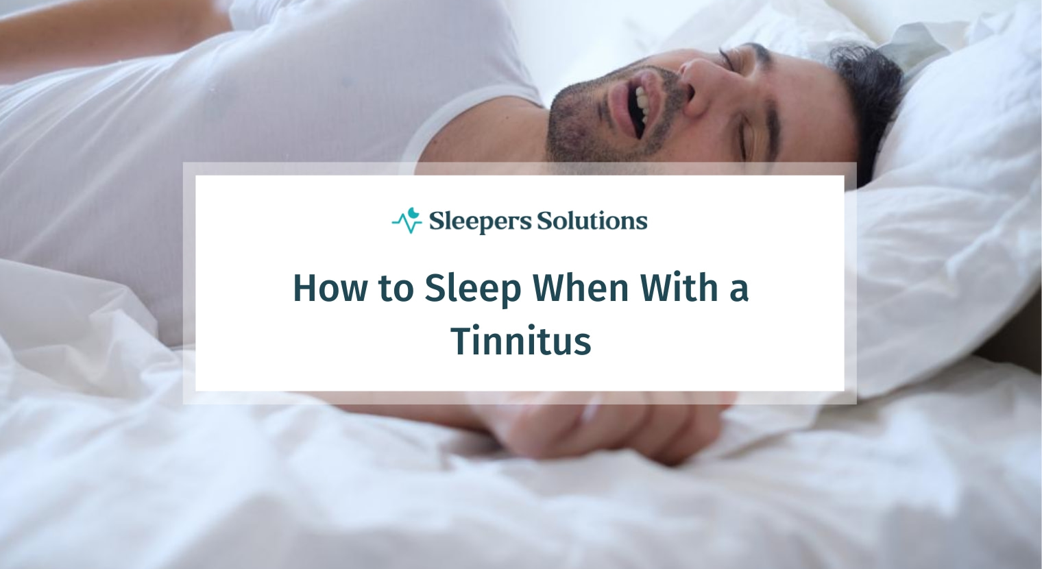How to Sleep When With a Tinnitus