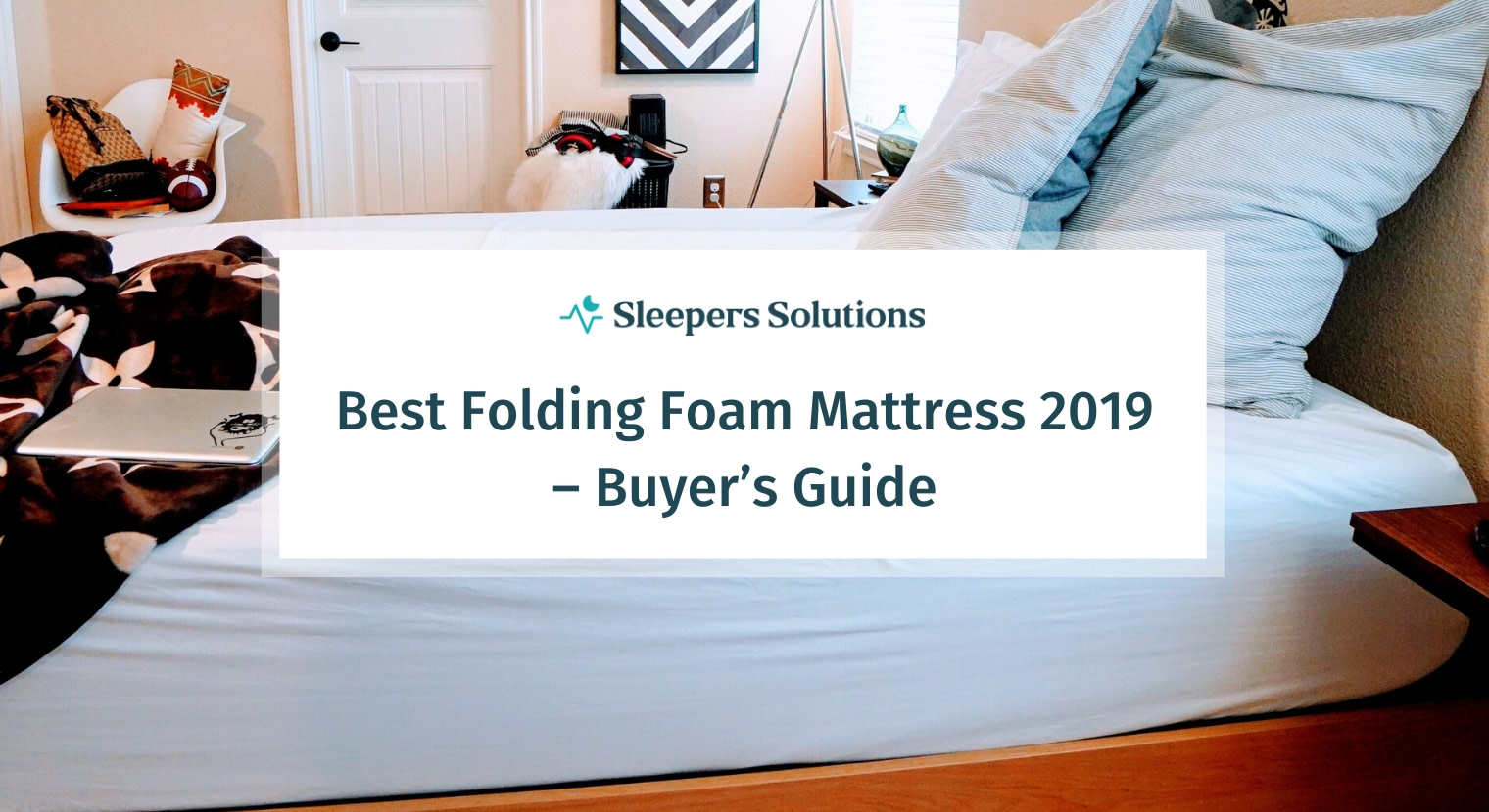 Best Folding Foam Mattress 2019 – Buyer's Guide