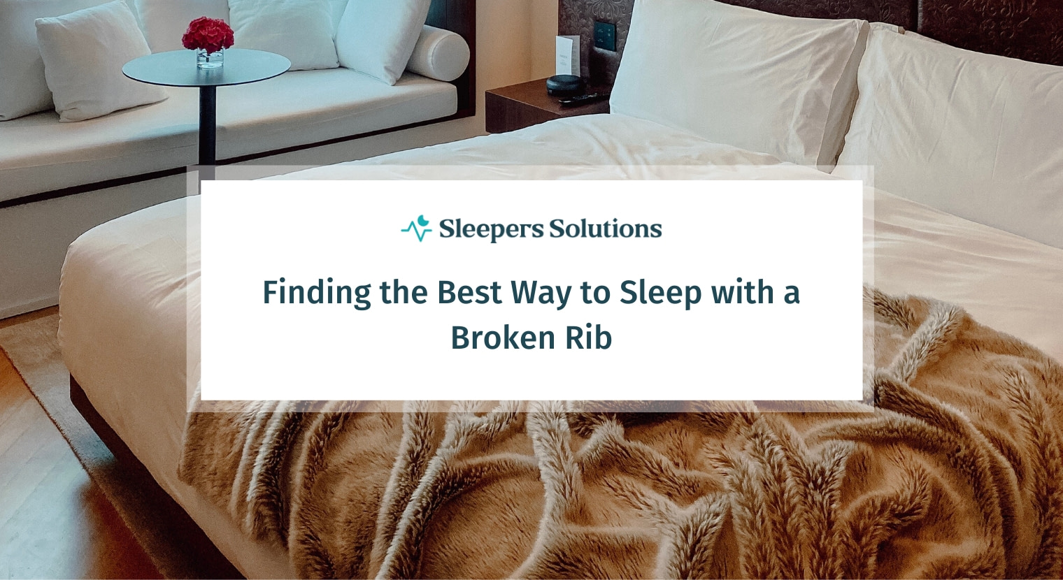 Finding the Best Way to Sleep With a Broken Rib