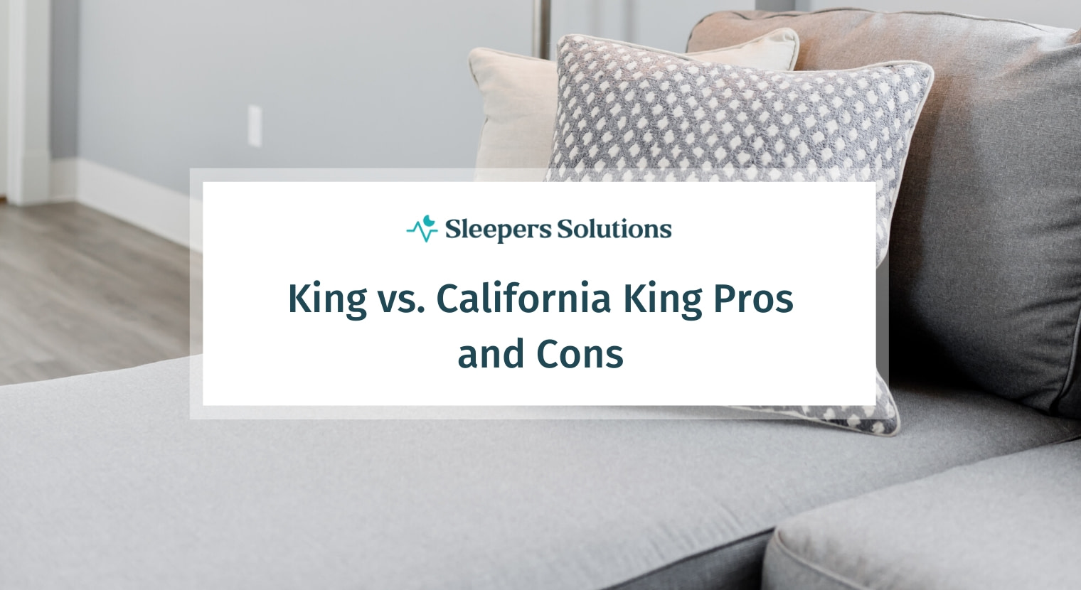 King vs. California King Pros and Cons