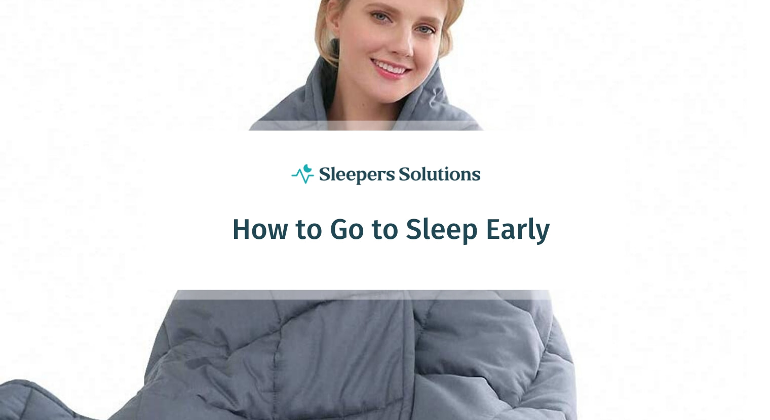 How to Go to Sleep Early
