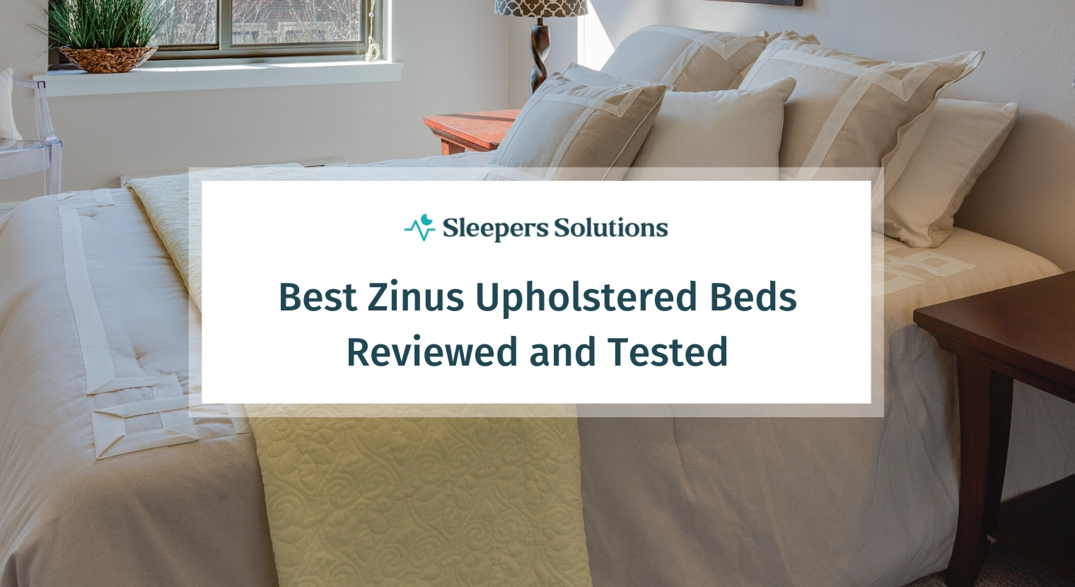 Best Zinus Upholstered Beds – Buyer's Guide & Reviews | 2021