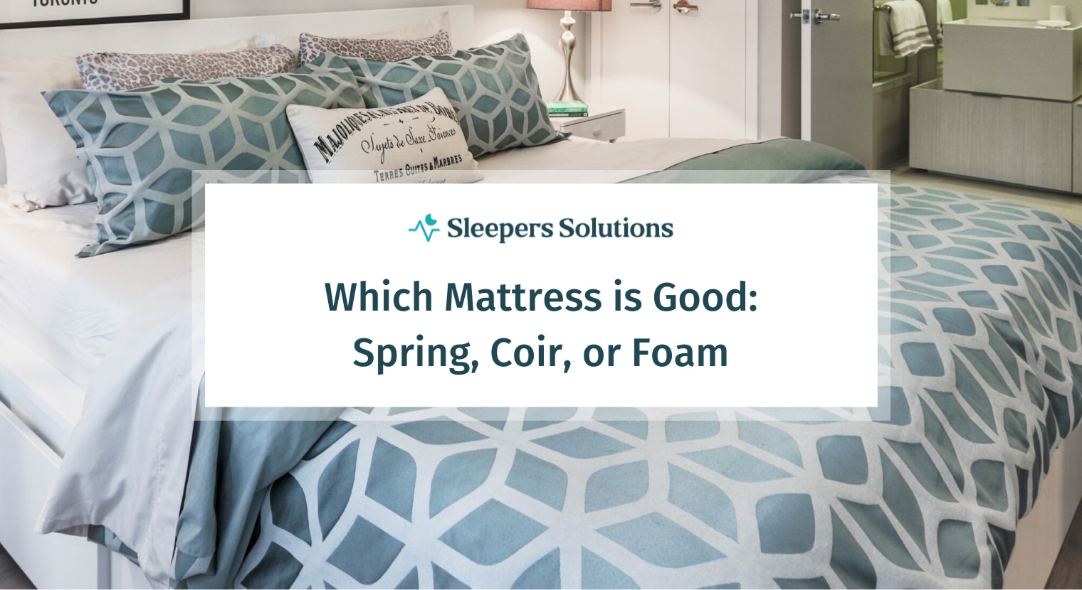 Which Mattress is Good: Spring, Coir, or Foam